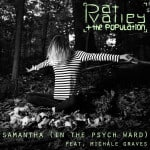"Pat Valley + The Population ""Samantha (in the Psych Ward)"" single artwork"